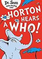 Horton Hears a Who. Dr. Seuss