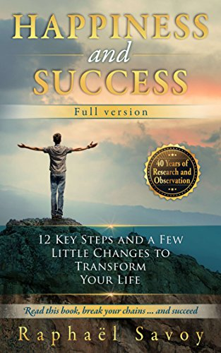 Book: Happiness and success - Full version by Raphaël Savoy