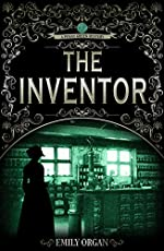 The Inventor: A Victorian Murder Mystery (Penny Green Series Book 4) (Penny Green Victorian Mystery Series)