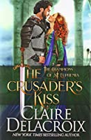 The Crusader's Kiss: A Medieval Romance (Champions of St. Euphemia)