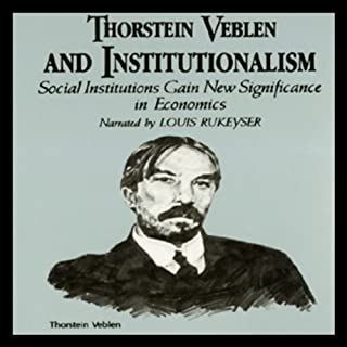 Thorstein Veblen and Institutionalism cover art