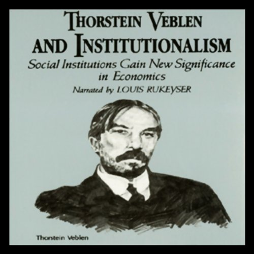 Couverture de Thorstein Veblen and Institutionalism