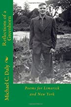Reflections of a Greenhorn: Poems for Limerick and New York
