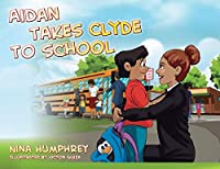 Aidan Takes Clyde to School