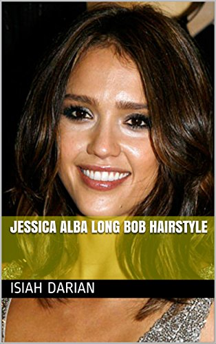 Jessica Alba Long Bob Hairstyle