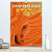 GRAFFITI 2022 / Planer (Premium, hochwertiger DIN A2 Wandkalender 2022, Kunstdruck in Hochglanz): Graffiti - Kunst im oeffentlichen Raum (Planer, 14 Seiten )