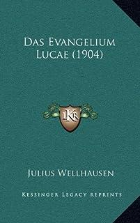 Das Evangelium Lucae (1904)