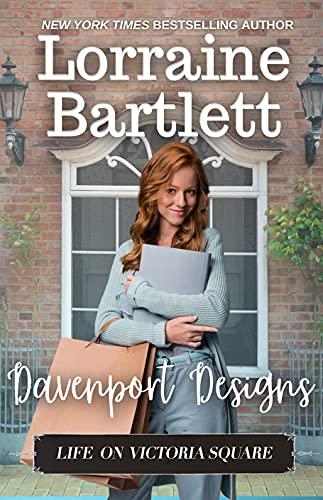 Davenport Designs (Life On Victoria Square Book 10) by [Lorraine Bartlett]