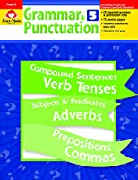 Grammar and Punctuation: Grade 5 (Grammar & Punctuation)