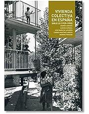 Vivienda Colectiva en España. Siglo XX (1929- 1992)