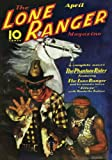 Lone Ranger Magazine - 04/37: Adventure House Presents: