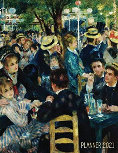 Renoir Daily Planner 2021: Dance at le Moulin de la Galette Painting | Stylish Year Agenda Scheduler (12 Months) | Artistic Impressionism Art ... | Large Artsy January – December Calendar