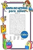 Sopa de letras para niños 9 años +: 30 temas de vocabulario básico en español / 2 niveles de dificultad