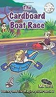 The Cardboard Boat Race: Putney and the Magic eyePad-Book 2