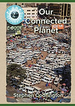 Our Connected Planet: 2nd edition (Planet Geography) (English Edition) por [Stephen Codrington]
