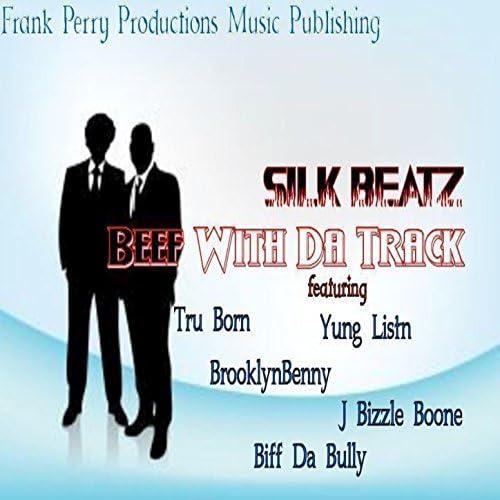 Tru Born feat. Brooklyn Benny, Yung Listn, J Bizzle Boone & Biff da Bully
