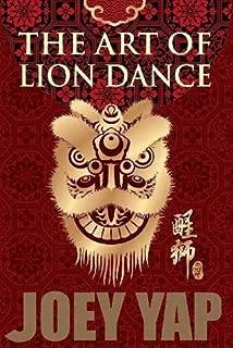 The Art of Lion Dance