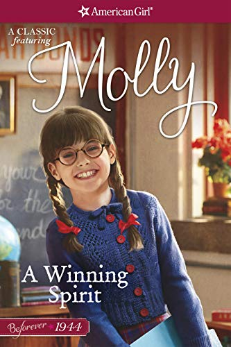 A Winning Spirit: A Molly Classic 1 (American Girl)
