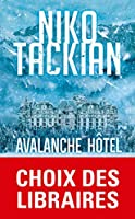Avalanche hotel
