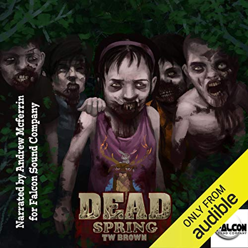 Dead: Spring audiobook cover art