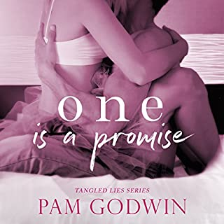 One Is a Promise     Tangled Lies, Book 1              By:                                                                                                                                 Pam Godwin                               Narrated by:                                                                                                                                 Lisa Zimmerman                      Length: 8 hrs and 15 mins     5 ratings     Overall 4.8