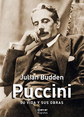 Puccini. Su Vida y sus obras (Biografías)