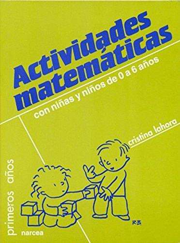 Actividades matemáticas con niños de 0-6 años (Primeros Años)