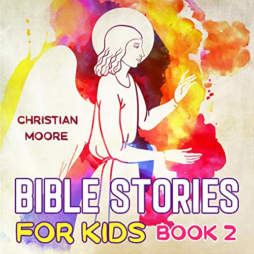 Bible Stories for Kids: Book 2 audiobook cover art