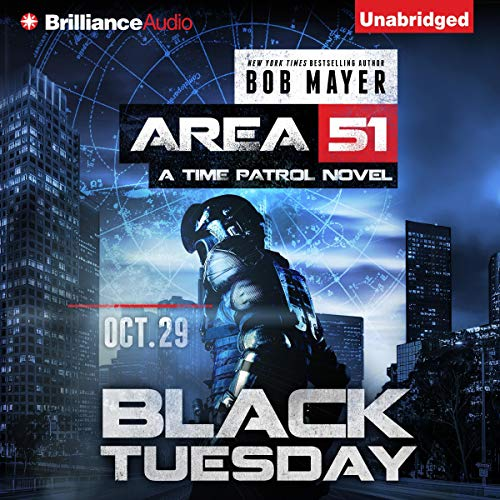Black Tuesday Audiobook By Bob Mayer cover art
