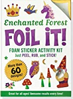 Enchanted Forest Foil It!: Foam Sticker Activity Kit