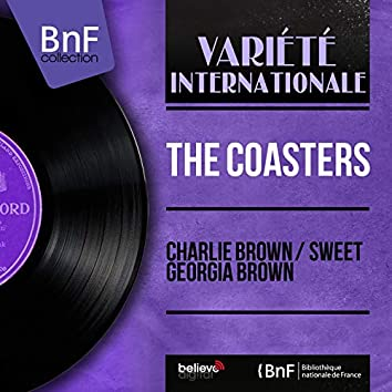 Charlie Brown / Sweet Georgia Brown (Mono Version)