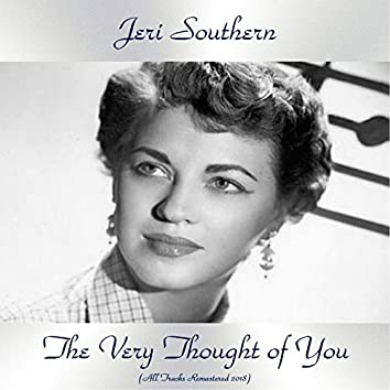 The Very Thought of You (All Tracks Remastered 2018)