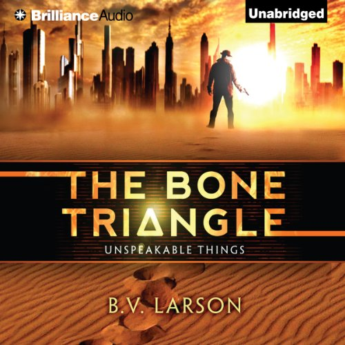 The Bone Triangle     Unspeakable Things Series, Book 2              Written by:                                                                                                                                 B. V. Larson                               Narrated by:                                                                                                                                 Benjamin L. Darcie                      Length: 10 hrs and 8 mins     Not rated yet     Overall 0.0