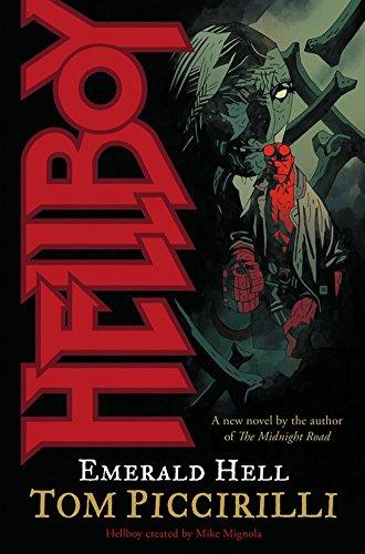 [Hellboy: Emerald Hell] (By: Tom Piccirilli) [published: February, 2008]