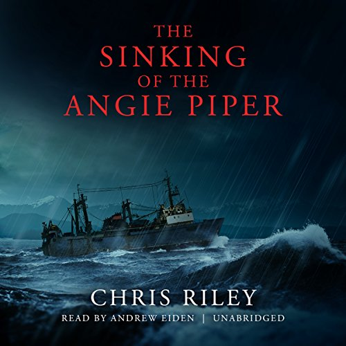 The Sinking of the Angie Piper audiobook cover art
