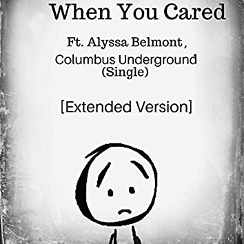 When You Cared  (Extended)