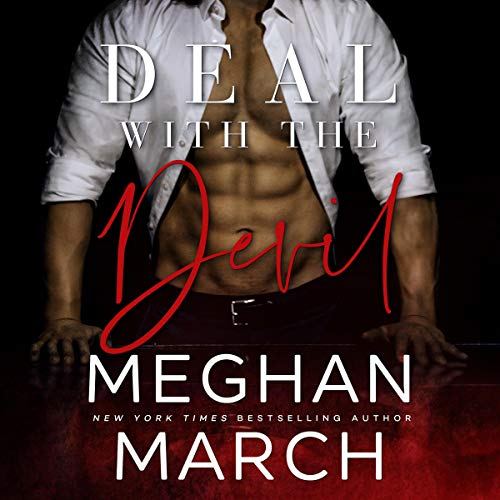 Deal with the Devil     The Forge Trilogy, Book 1              Written by:                                                                                                                                 Meghan March                               Narrated by:                                                                                                                                 Joe Arden,                                                                                        Erin Mallon                      Length: 5 hrs and 53 mins     6 ratings     Overall 4.8
