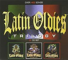Latin Oldies Trilogy [3 CD Box Set]