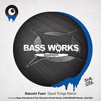 Good Things Remix