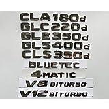 TAYDMEO Emblemas del Coche, para Mercedes Benz CLA180d CLS350d GLA220d GLC220d GLC250d GLE350d GLE250d GLS350d AMG 4MATIC CDI