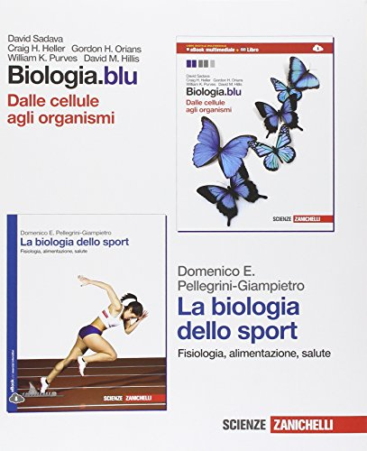 Biologia. Blu. Dalle cellule agli organismi-La biologia dello sport. Con Biology in english. Per le Scuole superiori