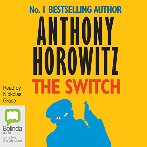 The Switch                   De :                                                                                                                                 Anthony Horowitz                               Lu par :                                                                                                                                 Nickolas Grace                      Durée : 3 h et 48 min     Pas de notations     Global 0,0