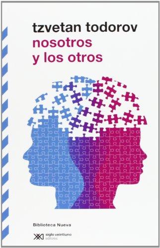 Nosotros Y Los Otros (BIBLIOTECA CLÁSICA SXXI)