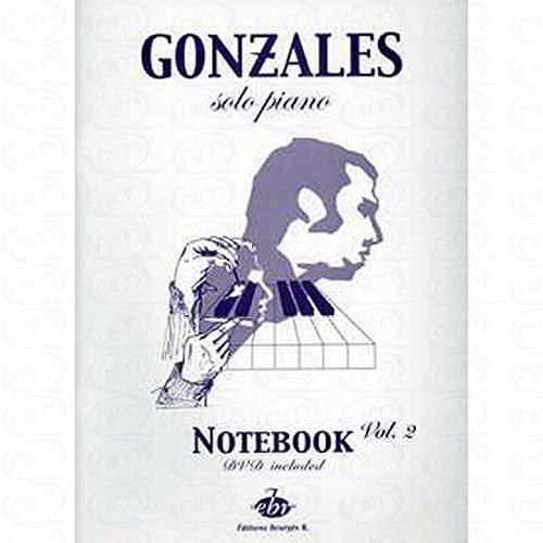 SOLO PIANO 2 (NOTEBOOK) - arrangiert für Klavier - mit DVD [Noten/Sheetmusic] Komponist : Gonzales Chilly