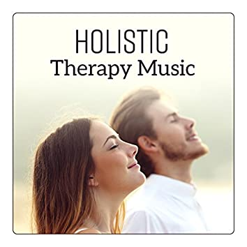 Holistic Therapy Music - Energy Transfer, Zen Massage, Healing Treatments, Stress Relief
