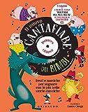 Il nuovo cantafiabe dei bimbi. Testi e musiche per sognare con le più belle storie classiche. Ediz. a colori. Con CD-Audio