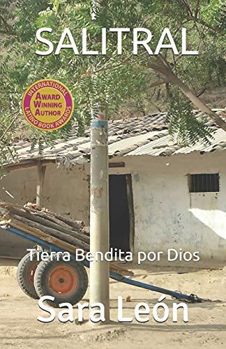 SALITRAL: Tierra Bendita por Dios