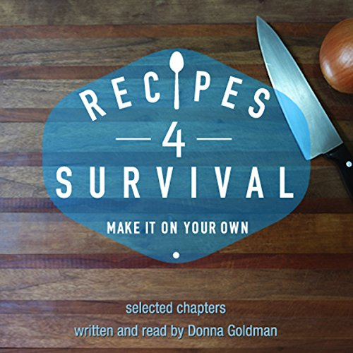 Recipes 4 Survival audiobook cover art