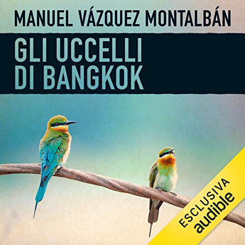 Gli uccelli di Bangkok audiobook cover art