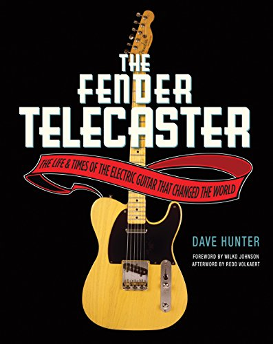 Price comparison product image The Fender Telecaster: The Life and Times of the Electric Guitar That Changed the World